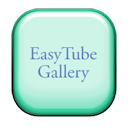 EasyTube Gallery 2.0.8